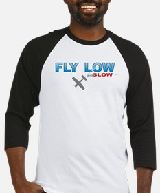 Fly Low and Slow Baseball Jersey