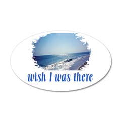 Beach/Ocean Wish I Was There Wall Decal