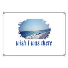 Beach/Ocean Wish I Was There Banner