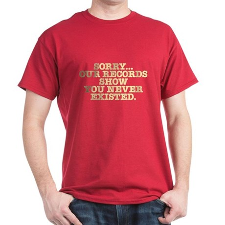 Never Existed Dark T-Shirt