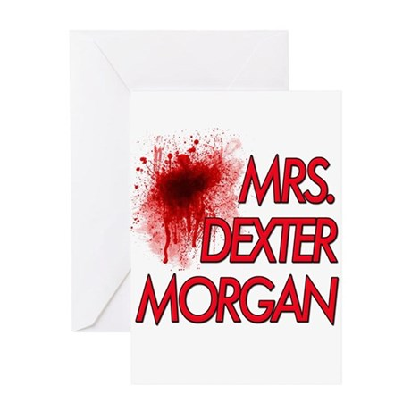 Mrs. Dexter Morgan Greeting Card