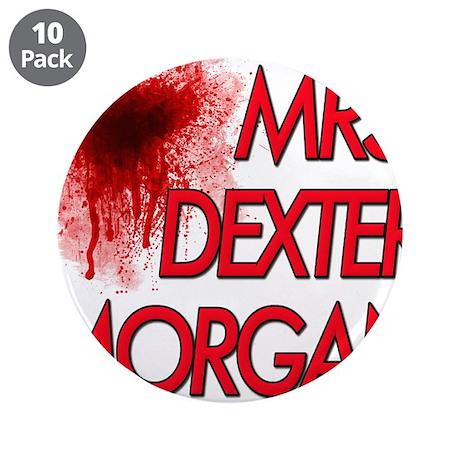 """Mrs. Dexter Morgan 3.5"""" Button (10 pack)"""
