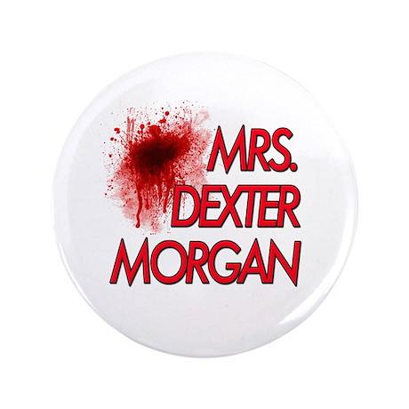 """Mrs. Dexter Morgan 3.5"""" Button (100 pack)"""