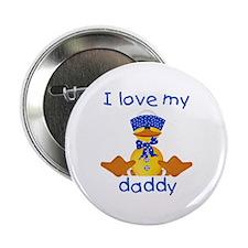 I love my daddy (boy ducky) Button