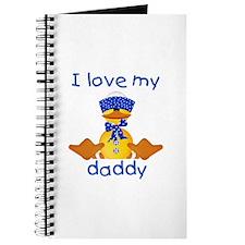 I love my daddy (boy ducky) Journal