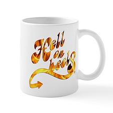 """""""Hell on heels"""" Mug"""