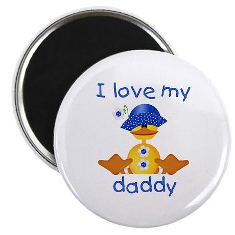 I love my daddy (girl ducky) Magnet