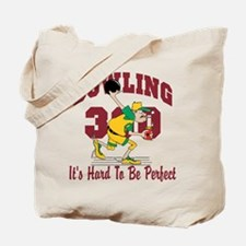 Bowling 300 Hard To Be Perfect Tote Bag