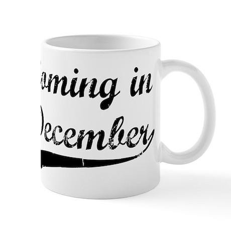 Coming in December Mug