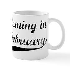 Coming in February Mug