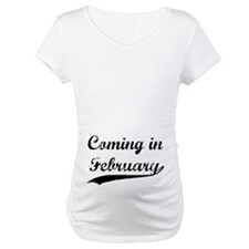 Coming in February Shirt
