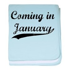 Coming in January baby blanket