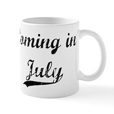 Coming in July Mug