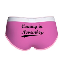 Coming in November Women's Boy Brief