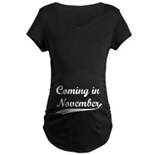 Coming in November T-Shirt