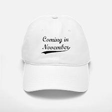 Coming in November Baseball Baseball Cap