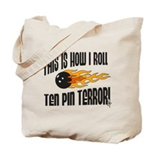 This is How I Roll Bowling Tote Bag