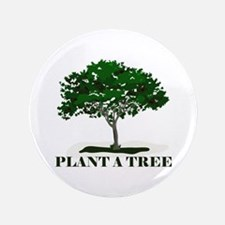 "Plant a Tree 3.5"" Button"