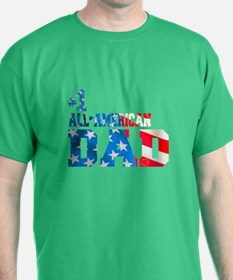 #1 ALL-AMERICAN DAD T-Shirt
