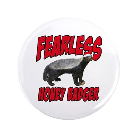 "Fearless Honey Badger 3.5"" Button (100 pack)"