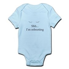 Shh... I'm rebooting Infant Bodysuit