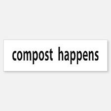 Compost Happens Bumper Bumper Stickers