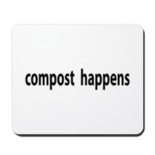 Compost Happens Mousepad