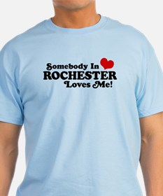 Somebody In Rochester Loves Me T-Shirt