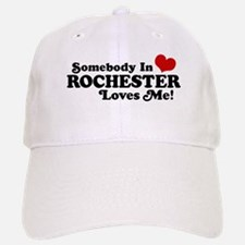 Somebody In Rochester Loves Me Baseball Baseball Cap