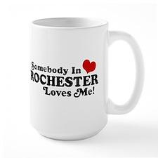 Somebody In Rochester Loves Me Mug