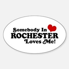 Somebody In Rochester Loves Me Decal