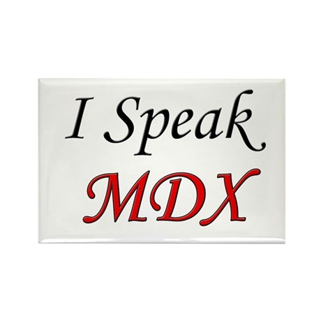"""I Speak MDX"" Rectangle Magnet (10 pack)"