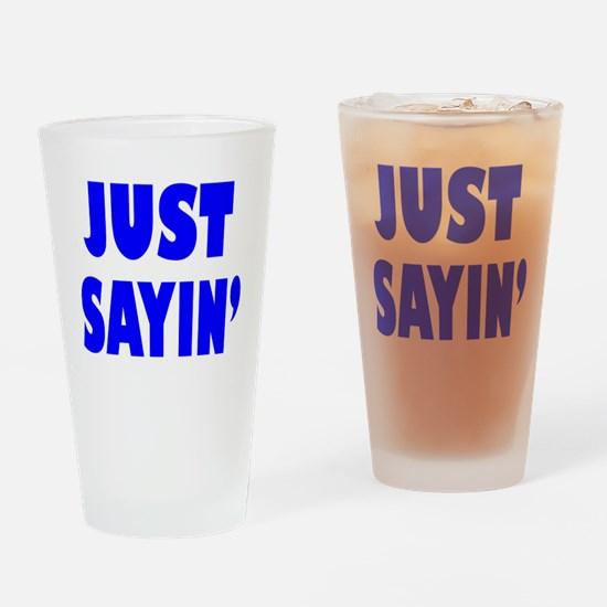 Unique Sayin Drinking Glass