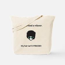"Tote Bag - ""My hair isn't STRESSED"""