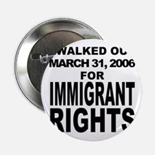 Immigrant Rights March Button
