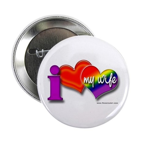 I love my wife - gay Button