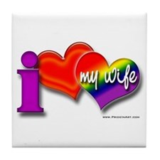 I love my wife - gay Tile Coaster