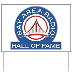 Bay Area Radio Hall of Fame Yard Sign