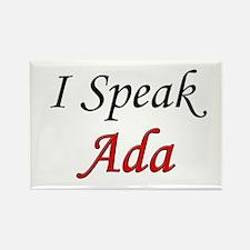 """""""I Speak Ada"""" Rectangle Magnet"""