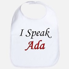 """""""I Speak Ada"""" Bib"""