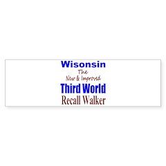 Wisconsin 3rd World Bumper Sticker