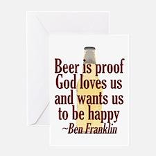 Beer is Proof Greeting Card