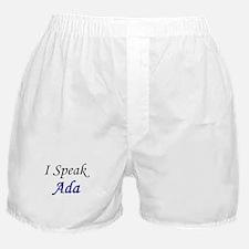 """""""I Speak Ada"""" Boxer Shorts"""