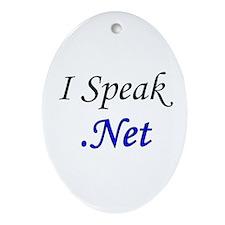 """""""I Speak .Net"""" Oval Ornament"""