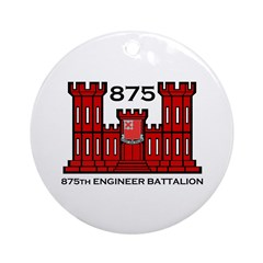 875th Engineer Battalion - Army Ornament (Round)