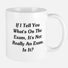 If I Tell You What's On The E Mug