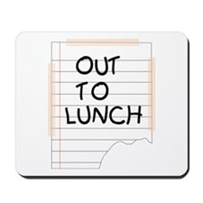 Out To Lunch Note Mousepad
