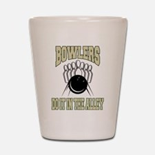 Bowlers Do It In The Alley Bowling Shot Glass