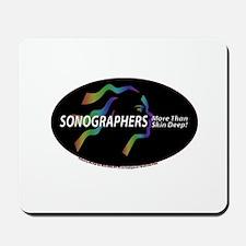 Sonographer more than skin de Mousepad