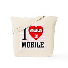 I Love Somebody in Mobile Tote Bag